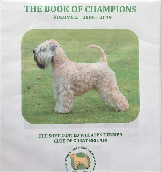Soft Coated Wheaten Terrier Club Of Great Britain The Book Of Champions Updates 2015 2019